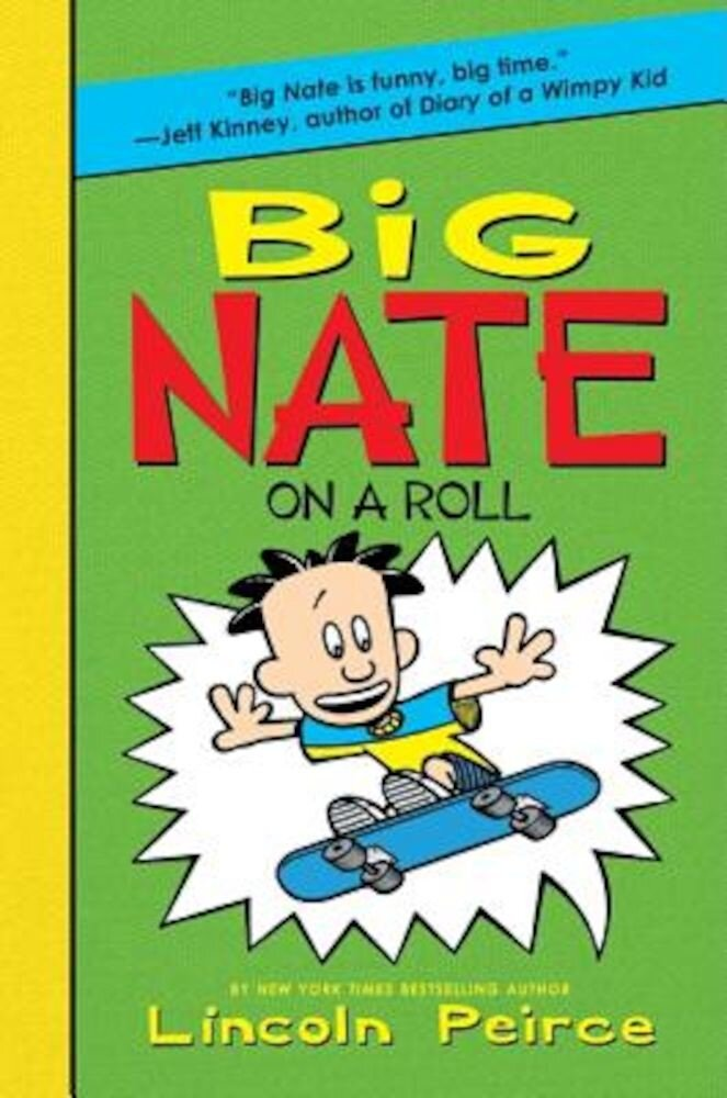 Big Nate on a Roll, Hardcover
