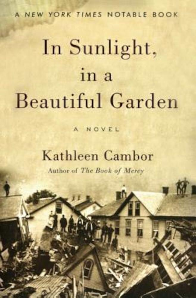 In Sunlight, in a Beautiful Garden, Paperback