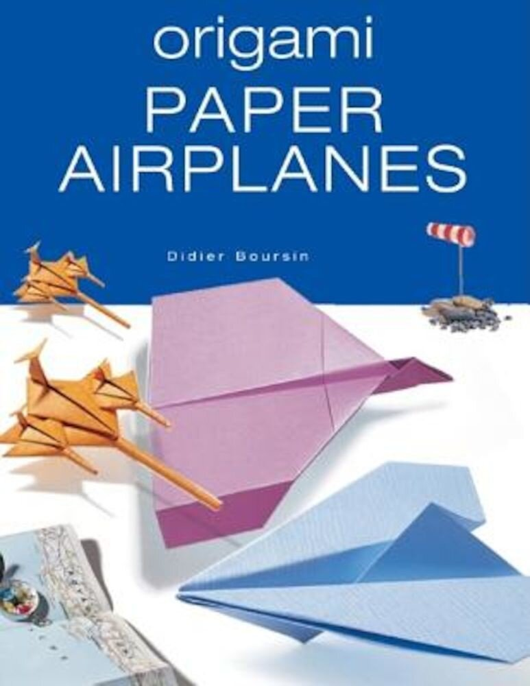 Origami Paper Airplanes, Paperback