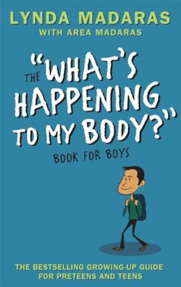 The What's Happening to My Body Book for Boys, Paperback
