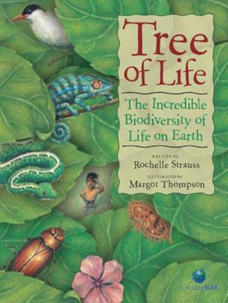 Tree of Life: The Incredible Biodiversity of Life on Earth, Paperback