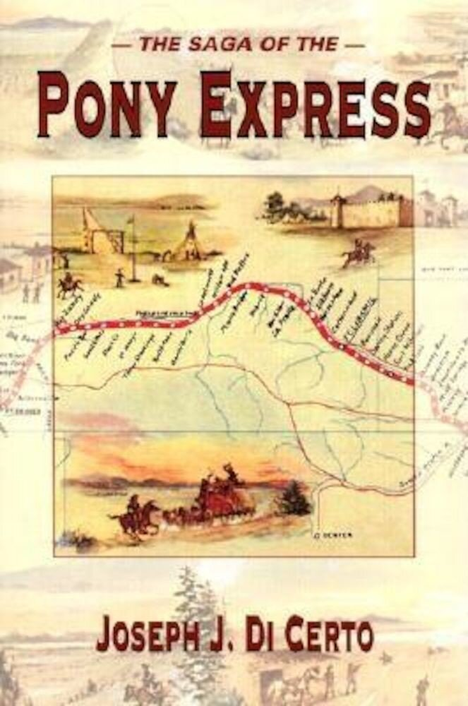 The Saga of the Pony Express, Paperback