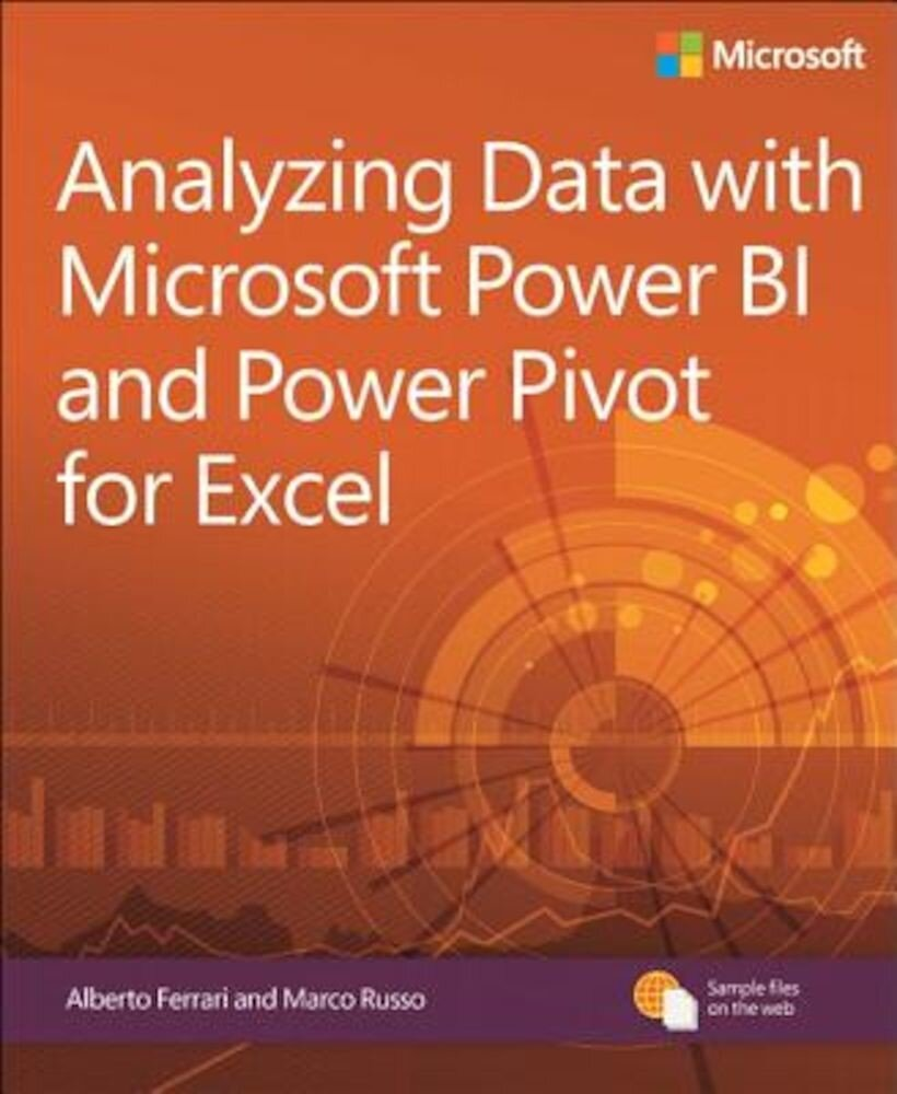Analyzing Data with Power Bi and Power Pivot for Excel, Paperback