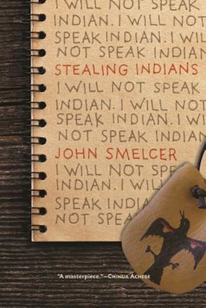 Stealing Indians, Paperback