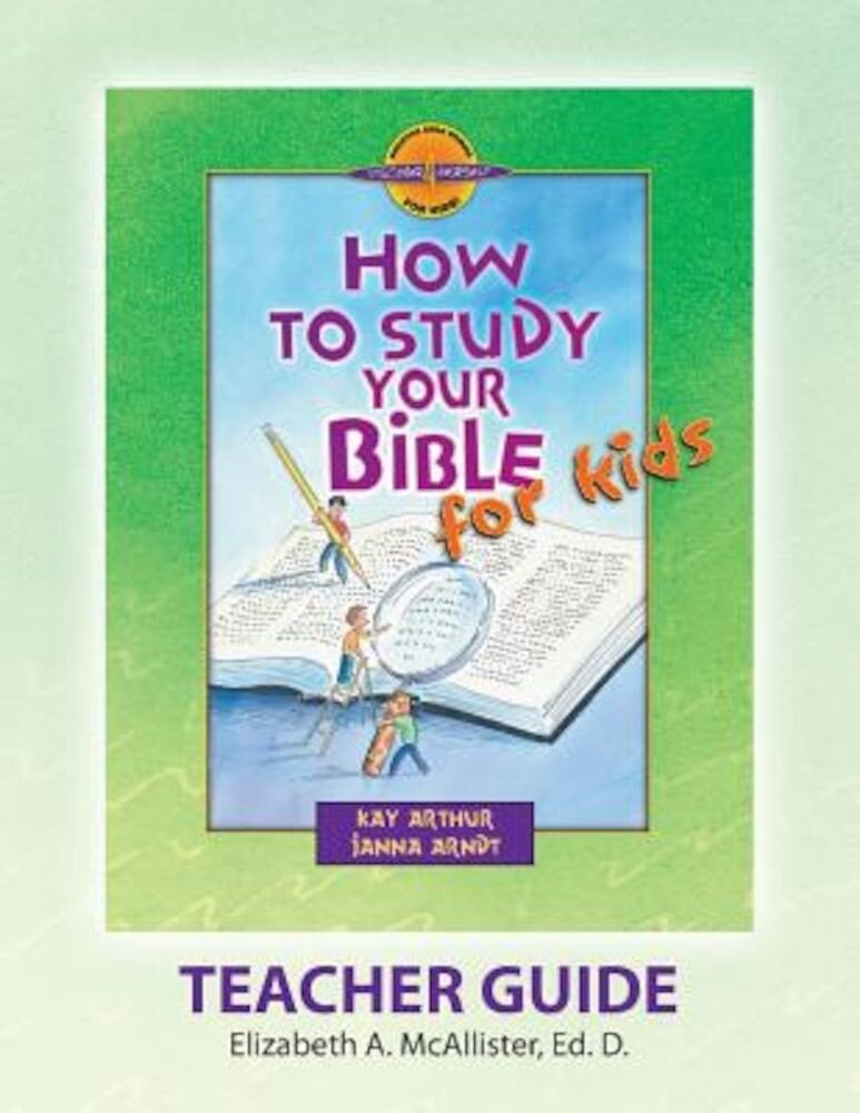 Discover 4 Yourself(r) Teacher Guide: How to Study Your Bible for Kids, Paperback