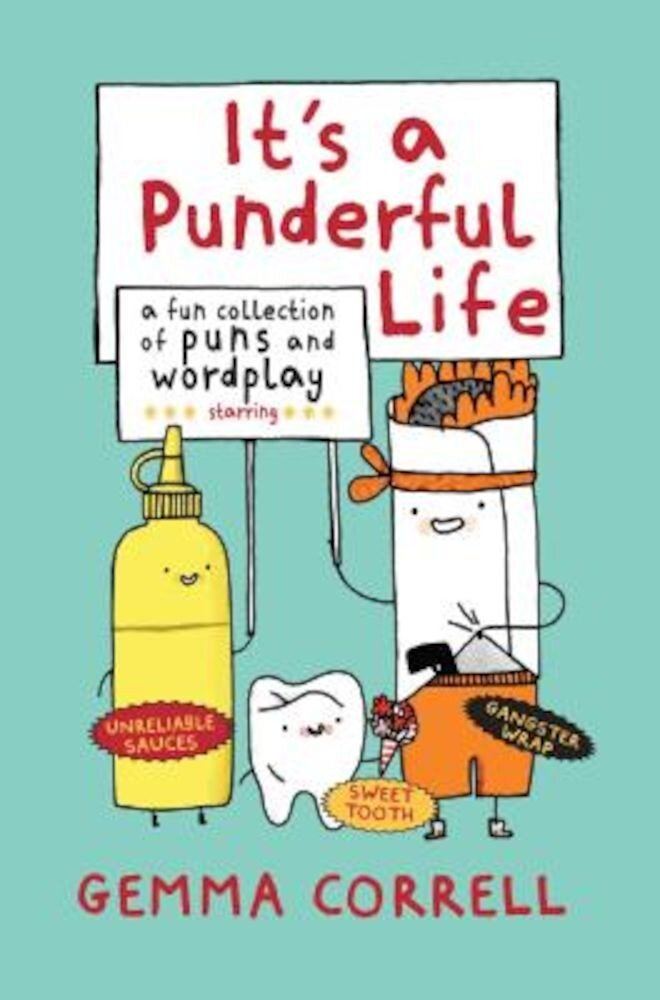 It's a Punderful Life: A Fun Collection of Puns and Wordplay, Hardcover