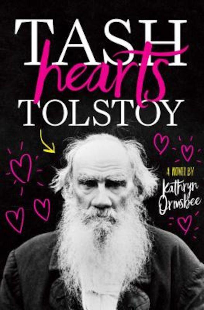 Tash Hearts Tolstoy, Hardcover
