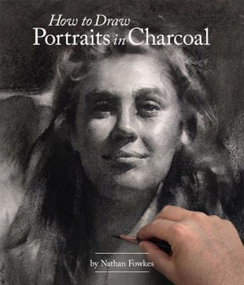 How to Draw Portraits in Charcoal, Paperback