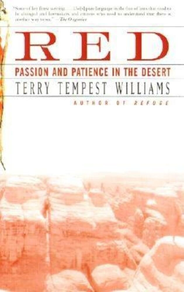 Red: Passion and Patience in the Desert, Paperback