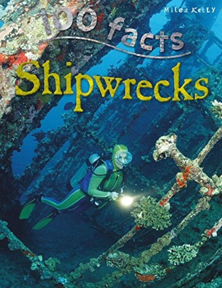 100 Facts Shipwrecks (Updated)