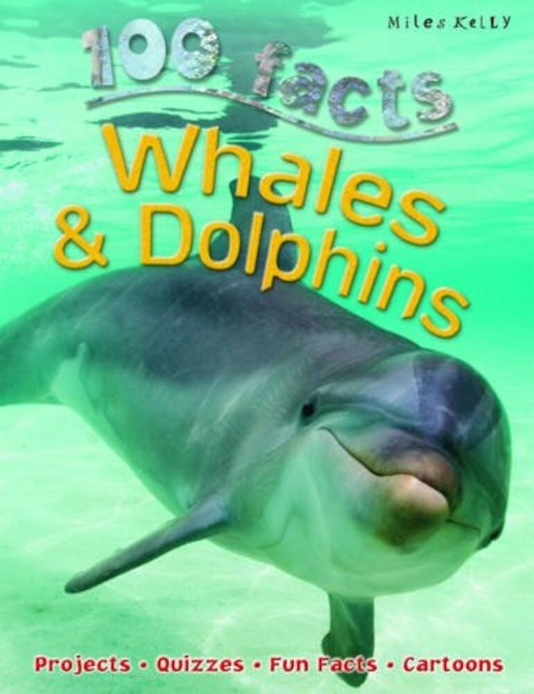 100 Facts Whales & Dolphins Updated