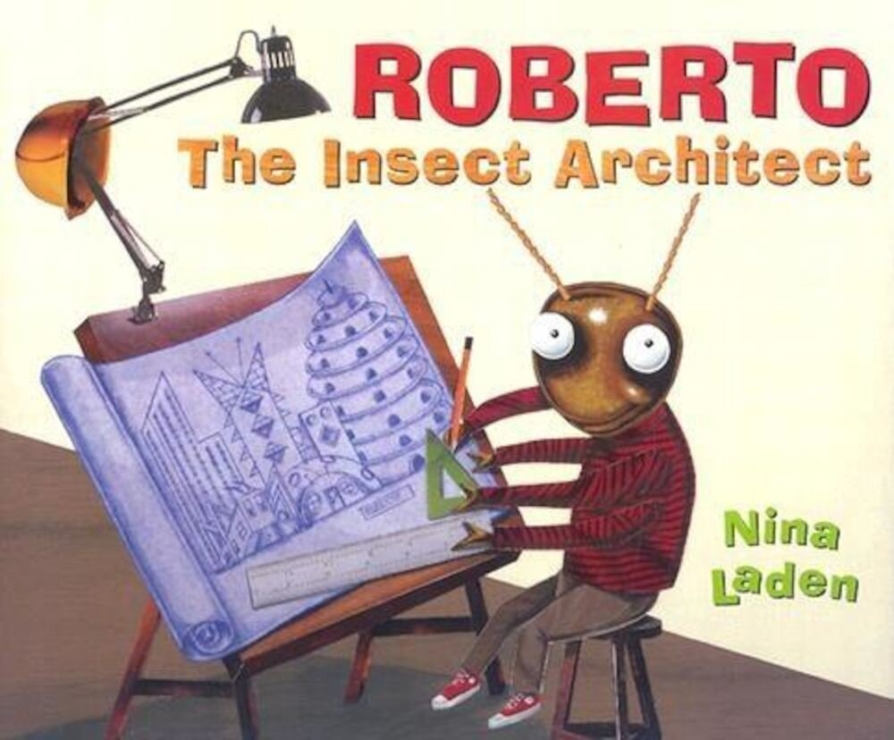 Roberto: The Insect Architect, Hardcover