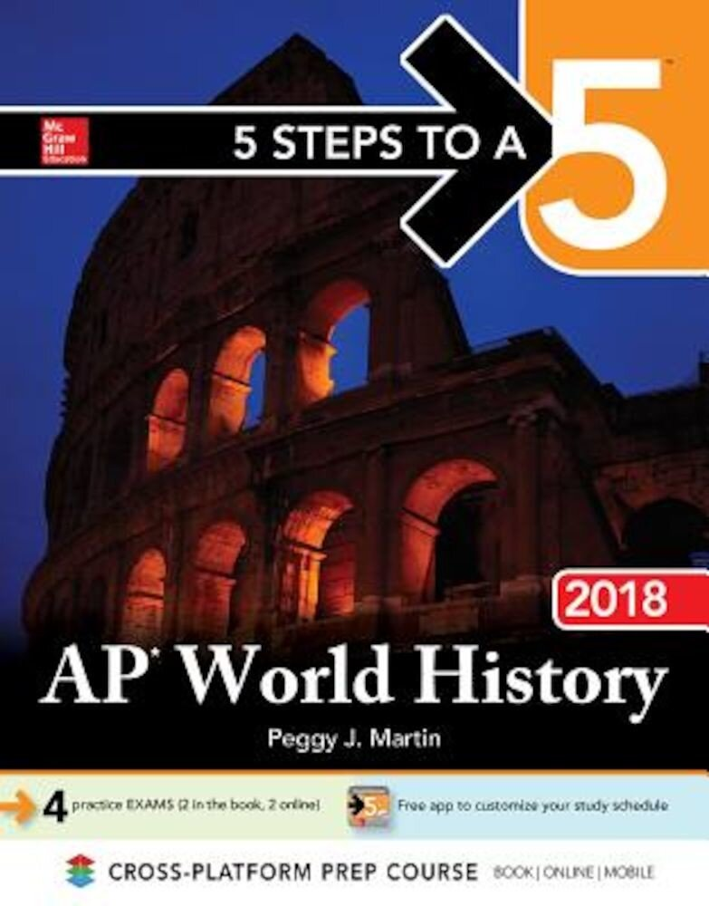 5 Steps to a 5 AP World History 2018 Edition, Paperback