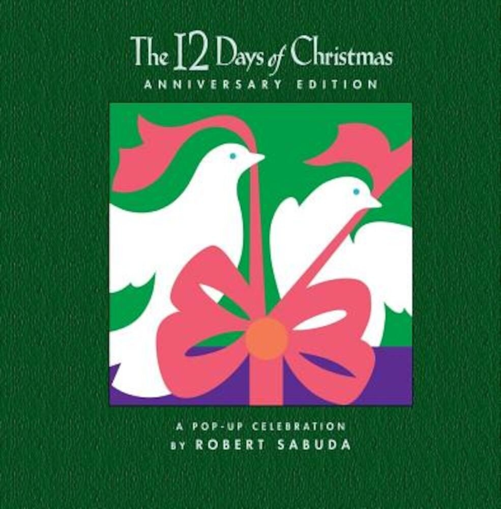 The 12 Days of Christmas: A Pop-Up Celebration, Hardcover