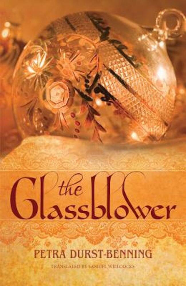 The Glassblower, Paperback
