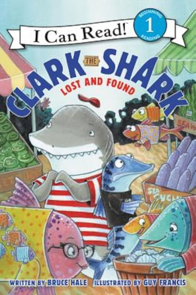 Clark the Shark: Lost and Found, Hardcover