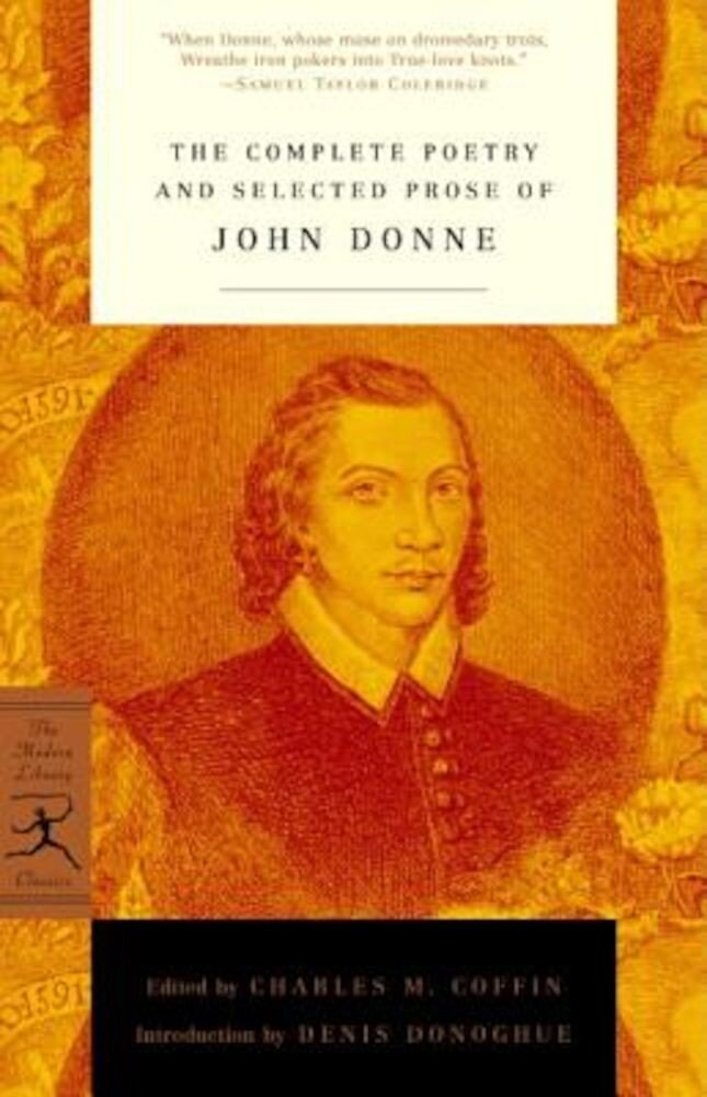 The Complete Poetry and Selected Prose of John Donne, Paperback