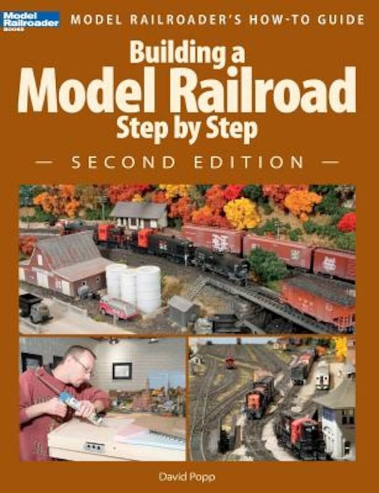 Building a Model Railroad Step by Step, Paperback