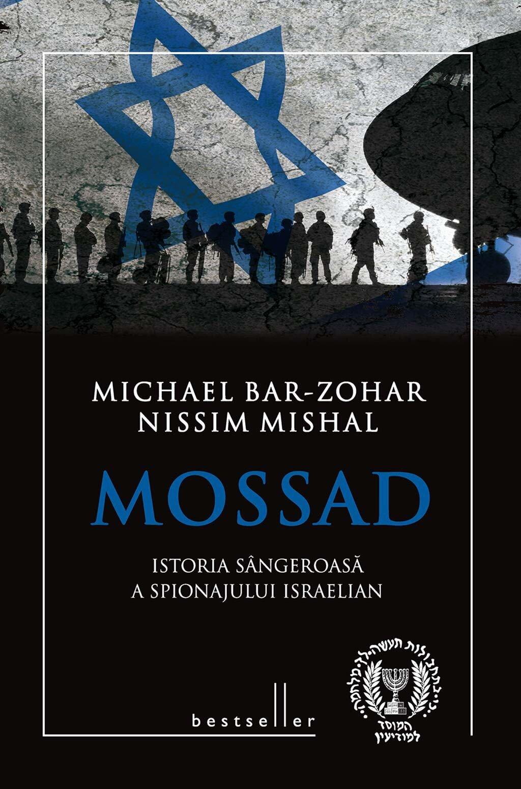 Mossad. Istoria sangeroasa a spionajului israelian (eBook)