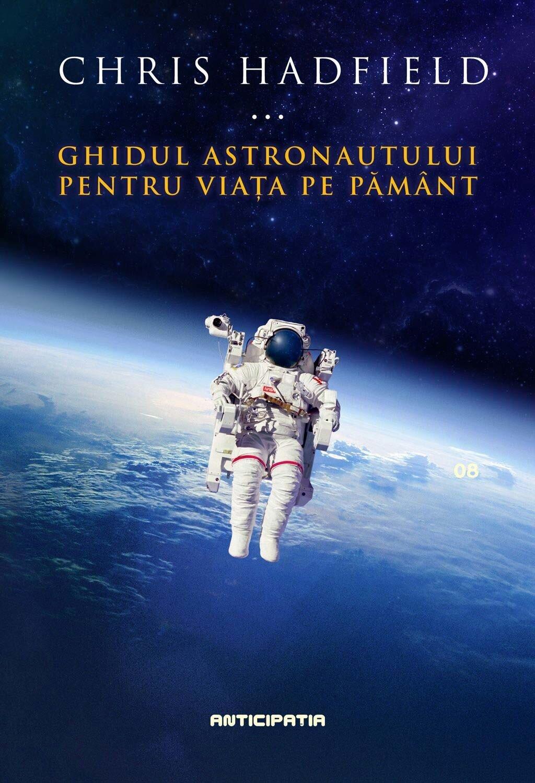 Ghidul astronautului pentru viata pe Pamant PDF (Download eBook)
