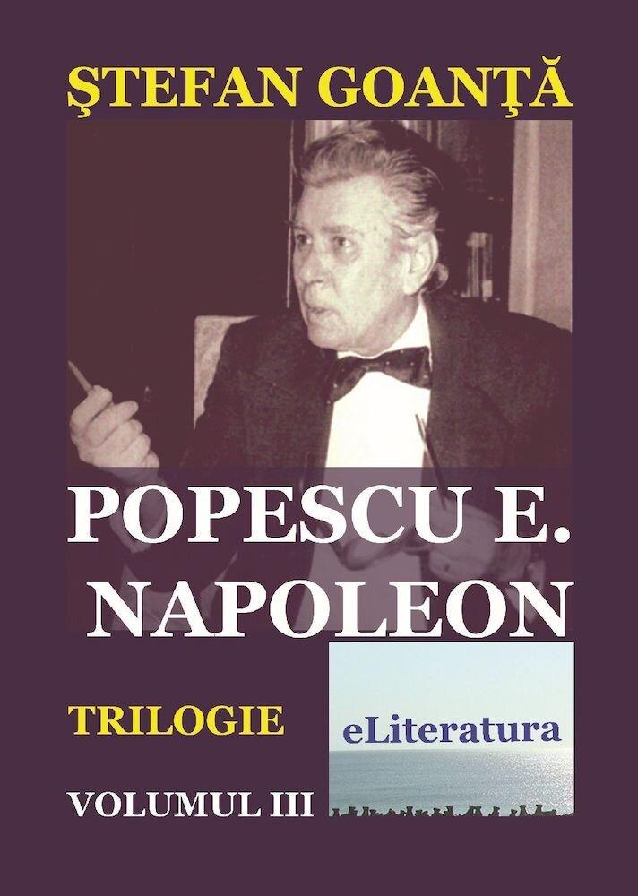Popescu E. Napoleon, Vol. 3