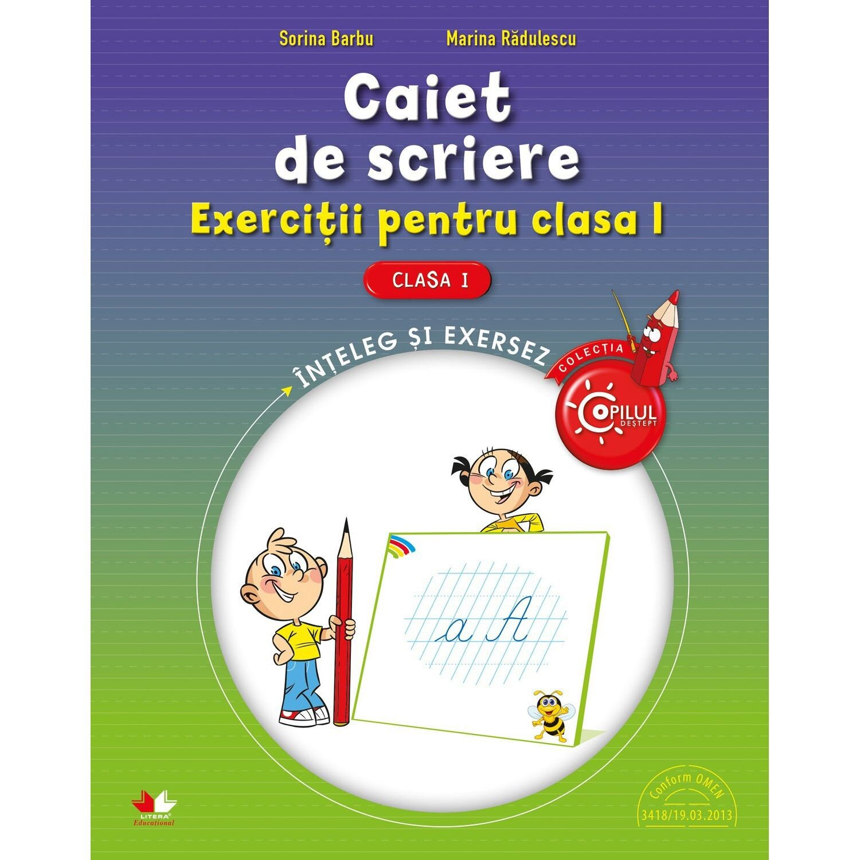 Caiet De Scriere. Exercitii Pentru Clasa I