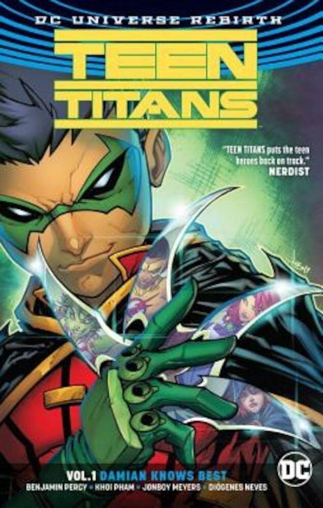 Teen Titans Vol. 1: Damian Knows Best (Rebirth), Paperback