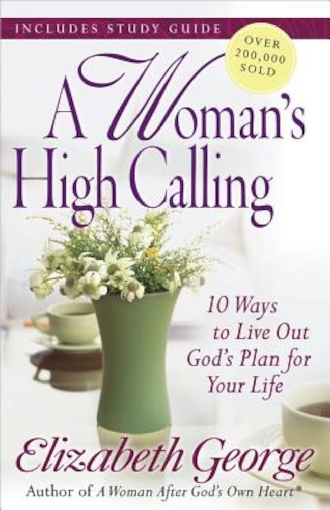 A Woman's High Calling, Paperback