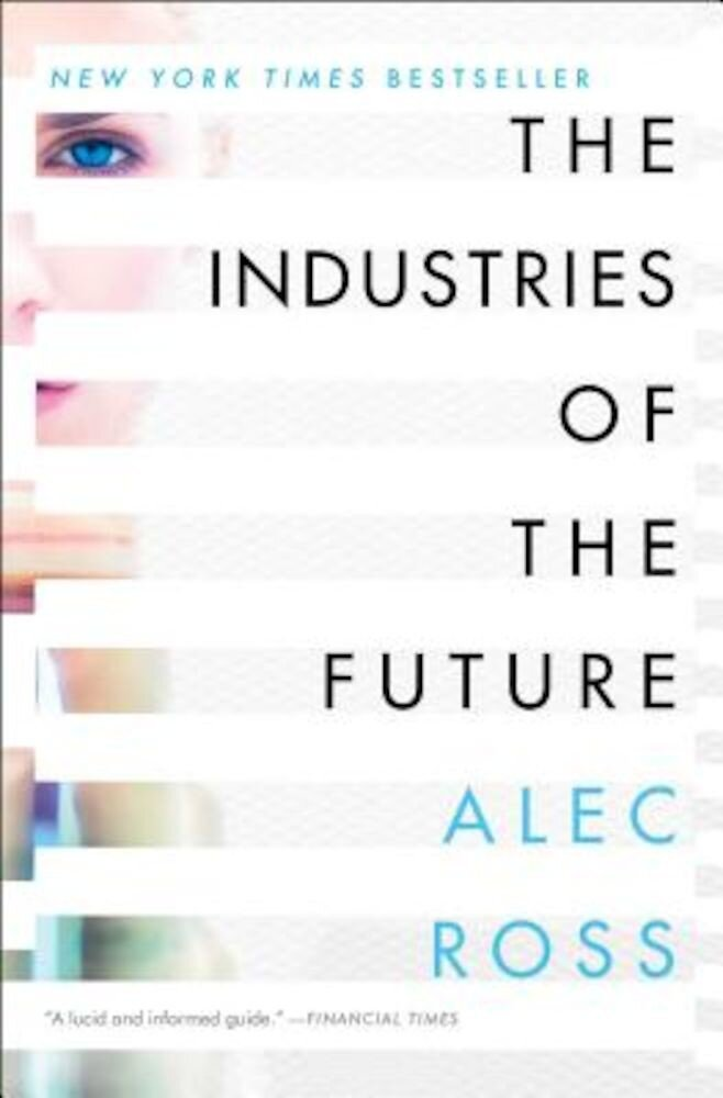 The Industries of the Future, Paperback