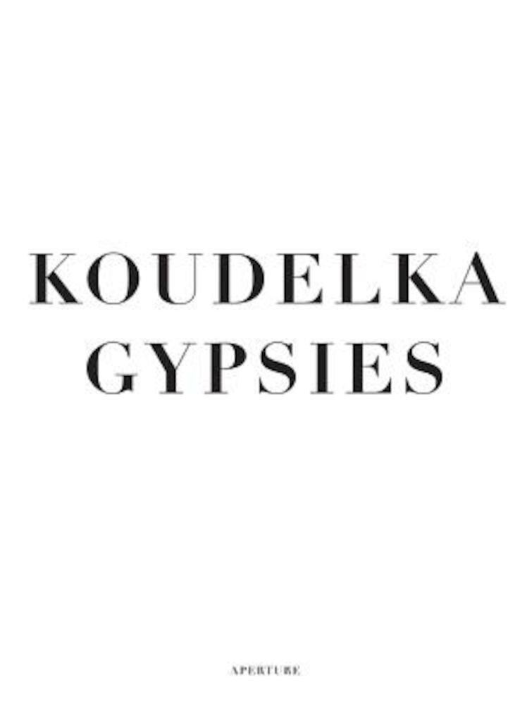 Koudelka: Gypsies, Hardcover