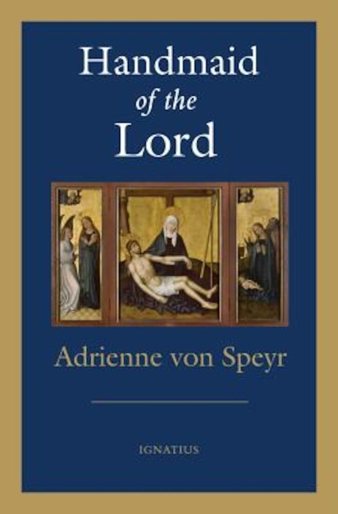 Handmaid of the Lord - 2nd. Edition, Paperback