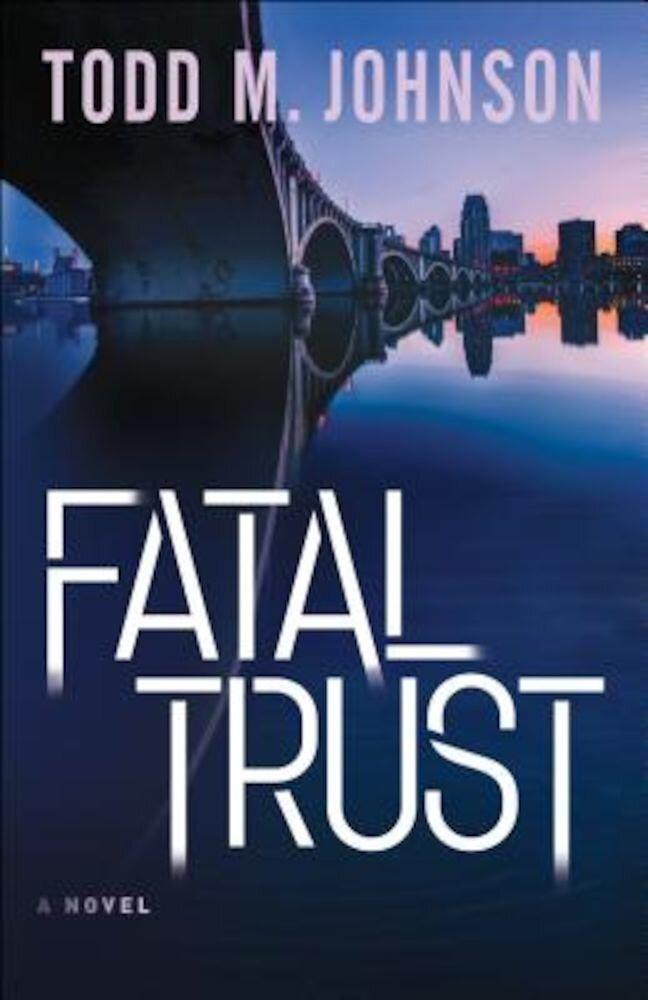 Fatal Trust, Paperback