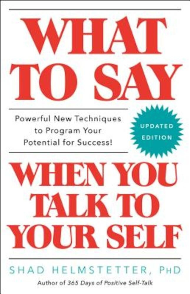 What to Say When You Talk to Your Self, Paperback