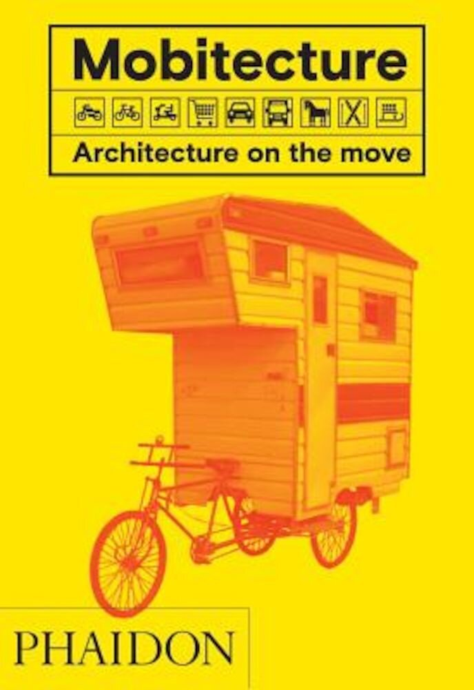 Mobitecture: Architecture on the Move, Hardcover