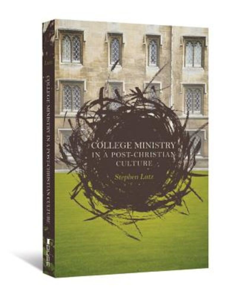 College Ministry in a Post-Christian Culture, Paperback