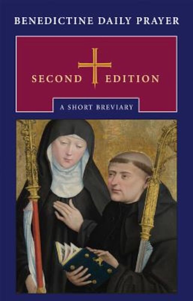 Benedictine Daily Prayer: A Short Breviary, Hardcover