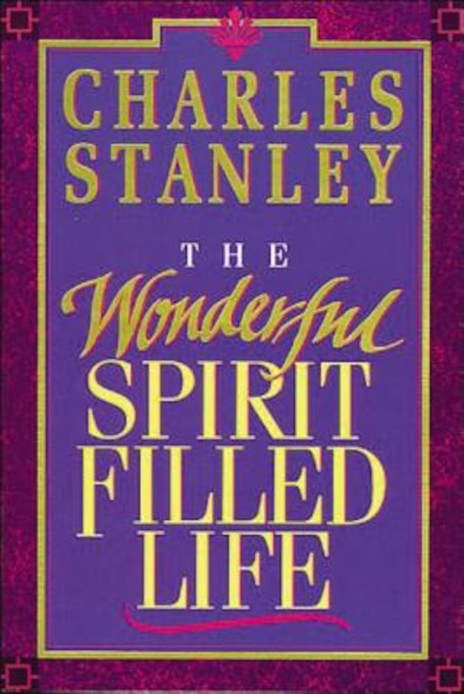 The Wonderful Spirit-Filled Life, Paperback