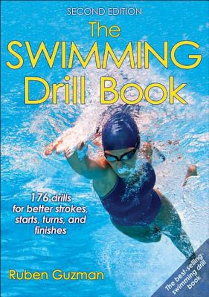 The Swimming Drill Book 2nd Edition, Paperback