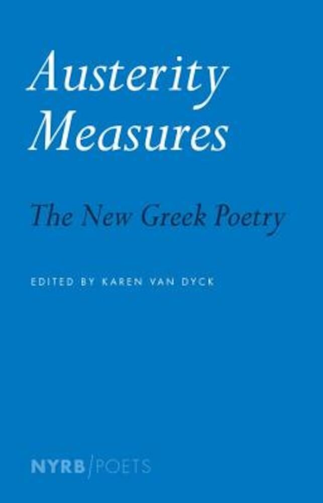 Austerity Measures: The New Greek Poetry, Paperback
