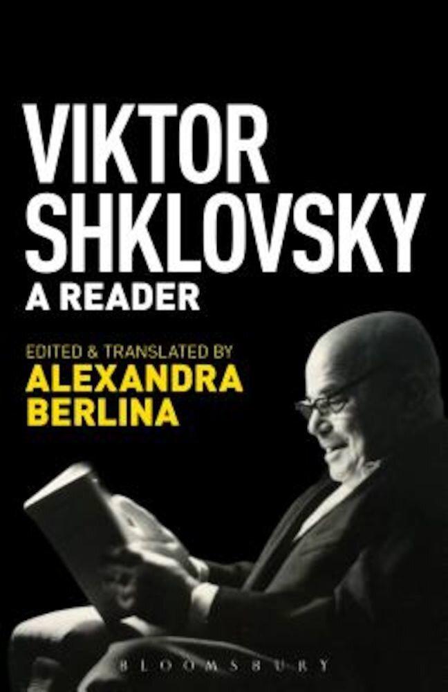 Viktor Shklovsky: A Reader, Paperback
