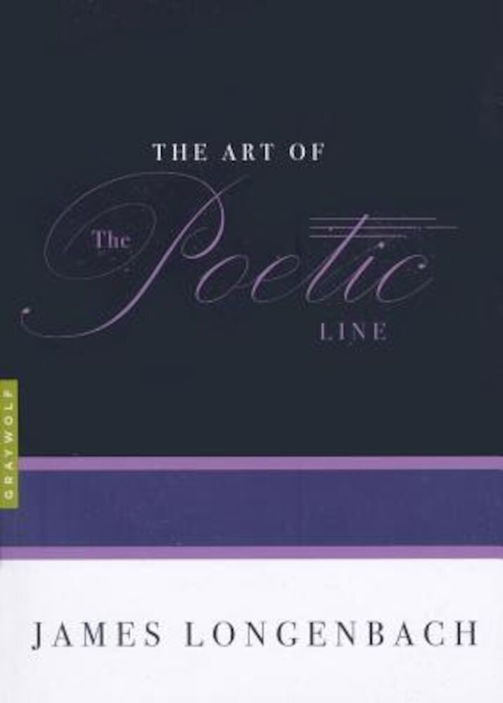 The Art of the Poetic Line, Paperback