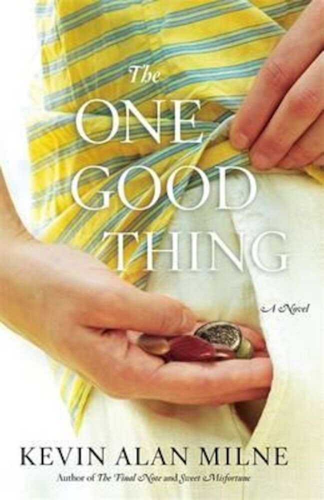 The One Good Thing, Paperback