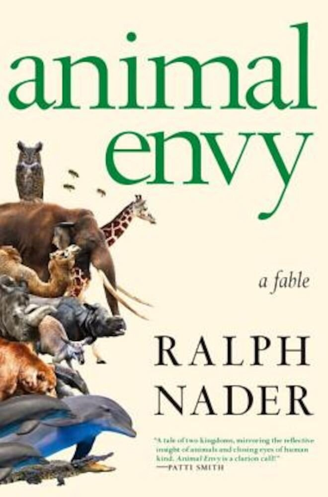 Animal Envy: A Fable, Hardcover