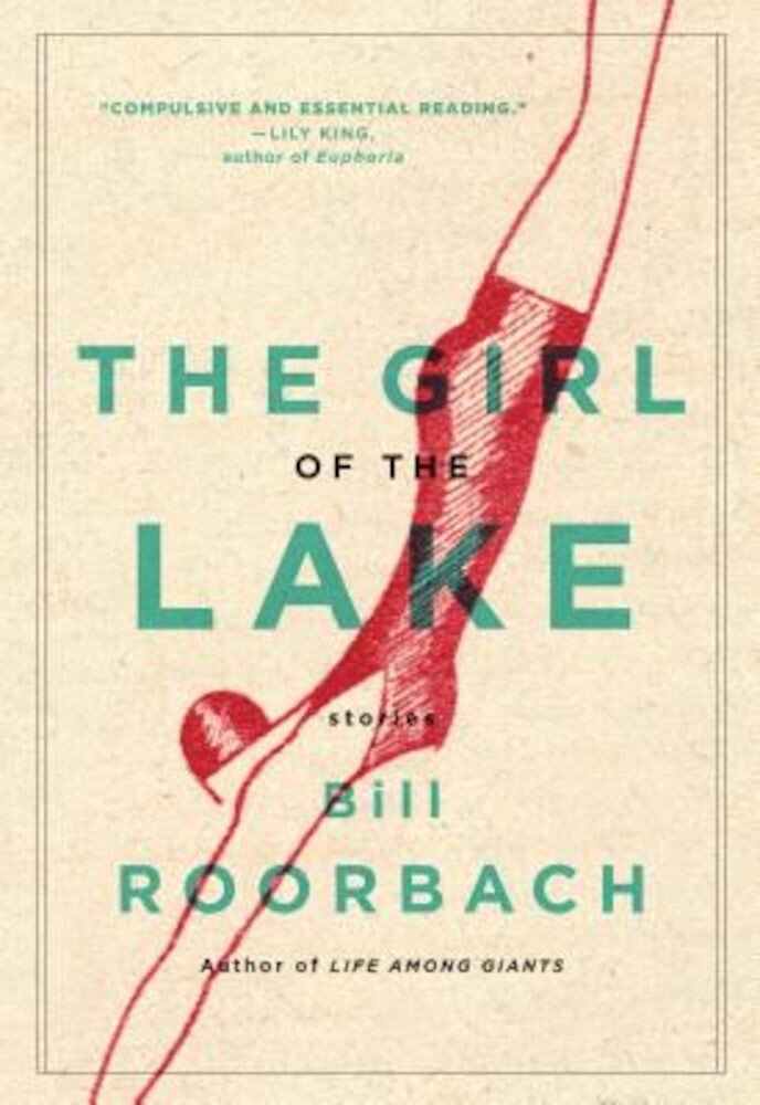 The Girl of the Lake: Stories, Paperback