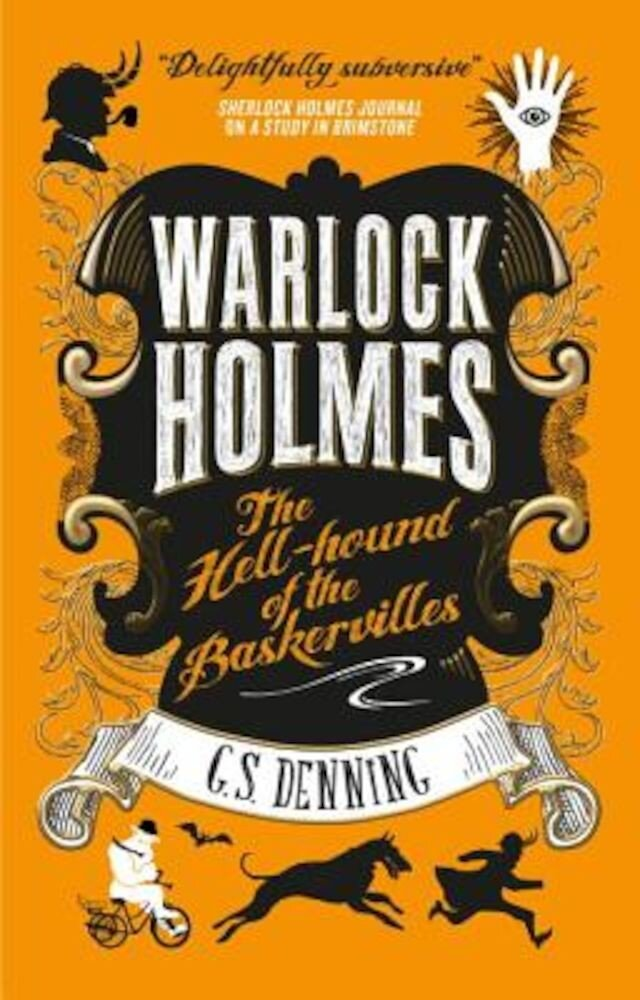 Warlock Holmes: The Hell-Hound of the Baskervilles: Warlock Holmes 2, Paperback