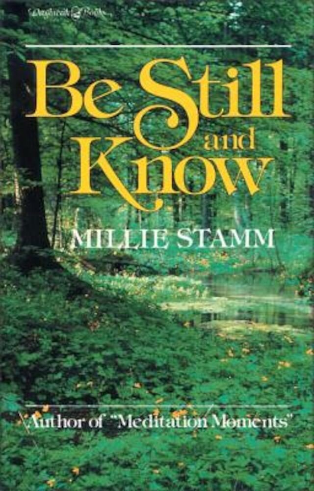 Be Still and Know, Paperback