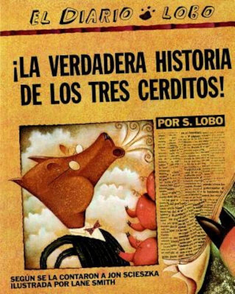 La Verdadera Historia de Los Tres Cerditos, Paperback