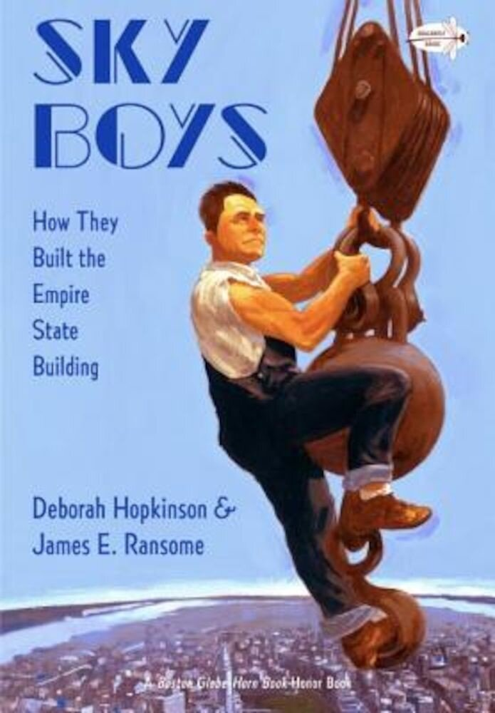 Sky Boys: How They Built the Empire State Building, Paperback