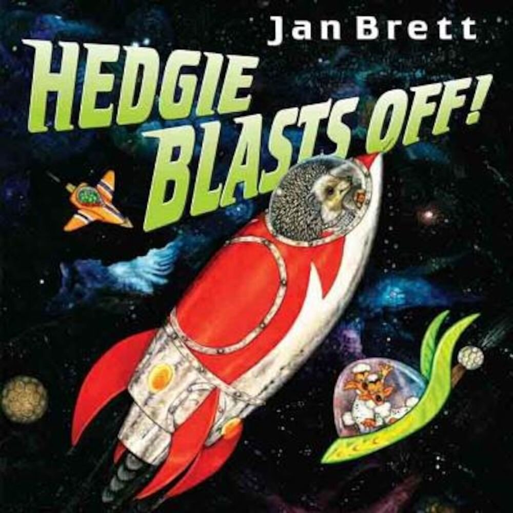 Hedgie Blasts Off!, Hardcover