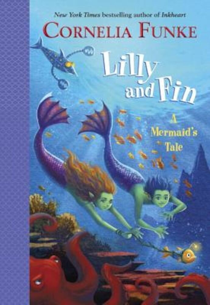 Lilly and Fin: A Mermaid's Tale, Hardcover